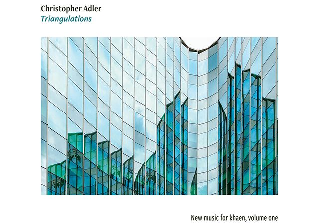 "Album cover of Christopher Adler's ""Triangulations, with a close of picture of angled window exterior of modernist architecture."