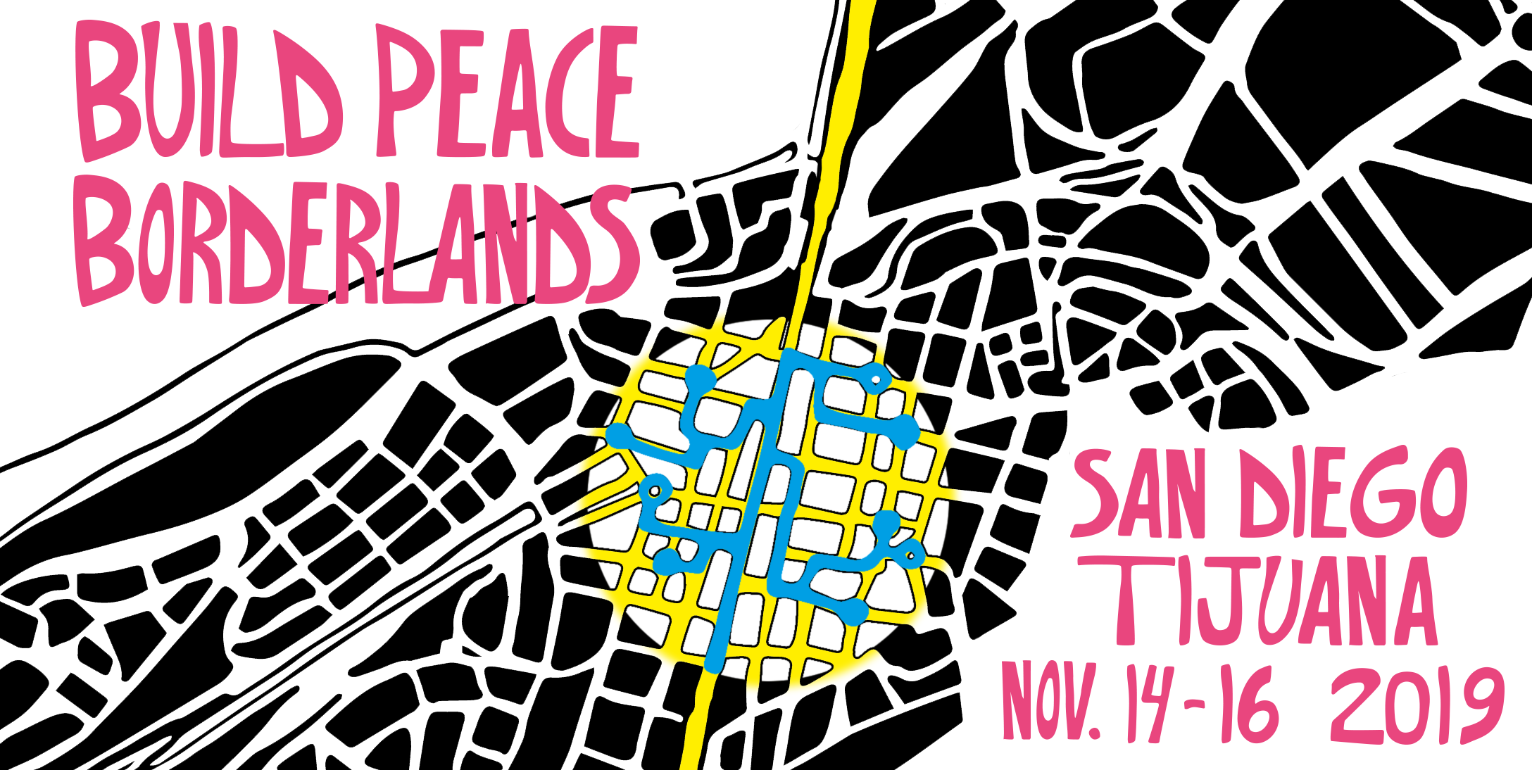 Build Peace Borderlands San Diego Tijuana November 14-16