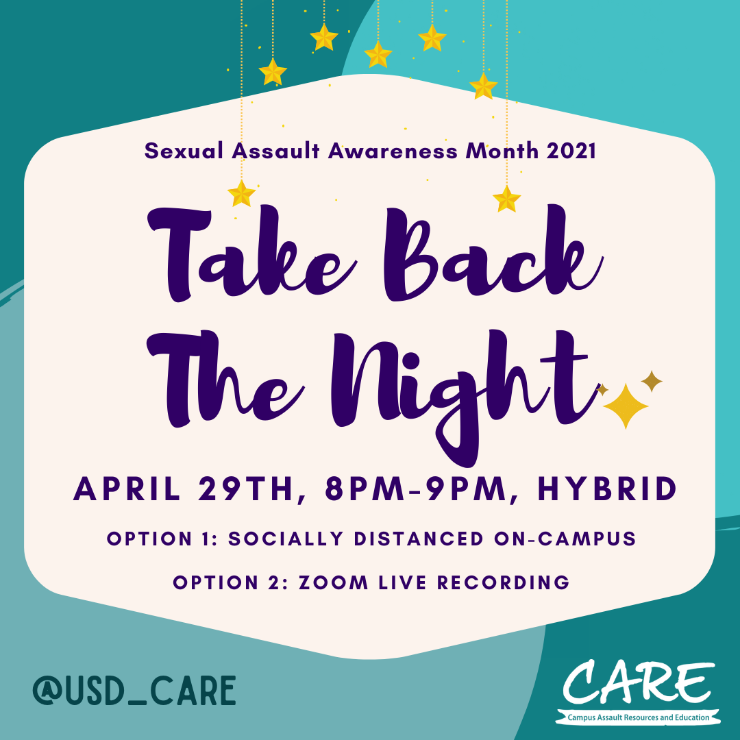 Sexual Assault Awareness Month 2021; April 29th 8-9pm, hybrid;  option 1: socially distanced on-campus ; option 2: zoom live recording @usd_care; #WeCanBuild, #SAAM2021
