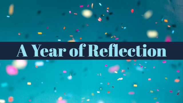 A Year of Reflection