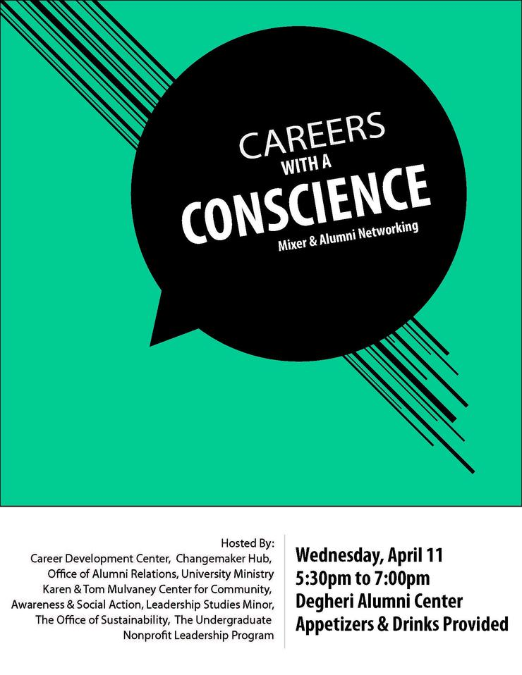 Careers w/ Conscience Flyer- 4/11, 5:30-7pm, Degheri Alumni Ctr- apps & drinks provided