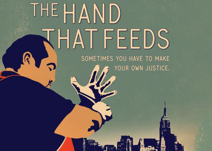 "A drawing of a man putting on a glove with text above saying ""the hand that feeds. Sometimes you have to make your own justice."" Background is a drawing of the New York city skyline."