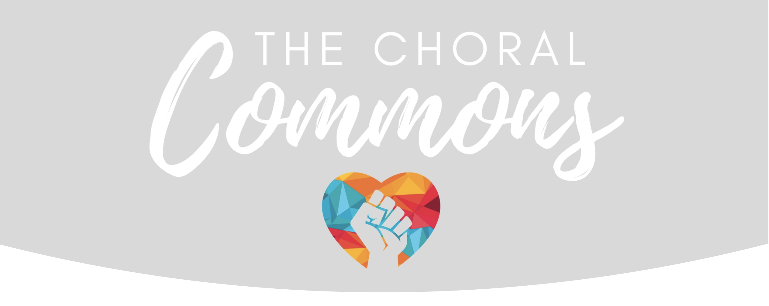"Logo containing the words ""The Choral Commons"" with an upraised fist inside of a multicolored heart."