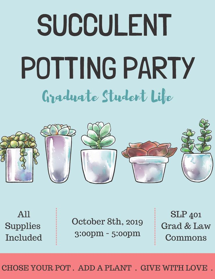 Succulent Potting Party on October 8 from 3-5pm in SLP 401