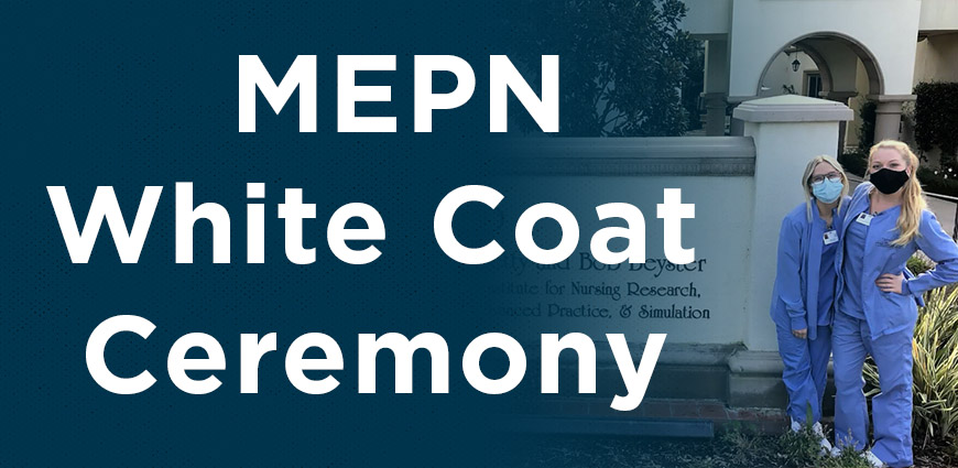 White Coat MEPN Students