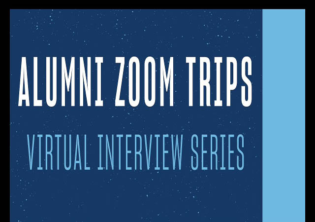 Alumni Zoom Trips