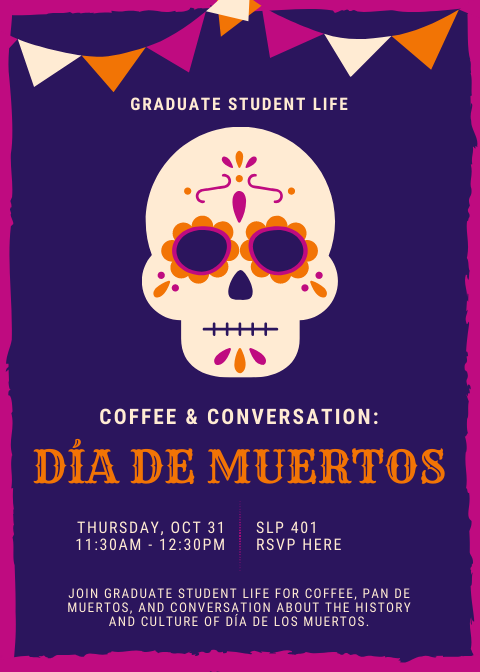 GSL Coffee & Conversation: Dia de los Muertos