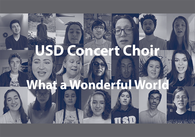 "Screen shot from video showing all choir members singing, and the text ""USD Concert Choir What a Wonderful World"""