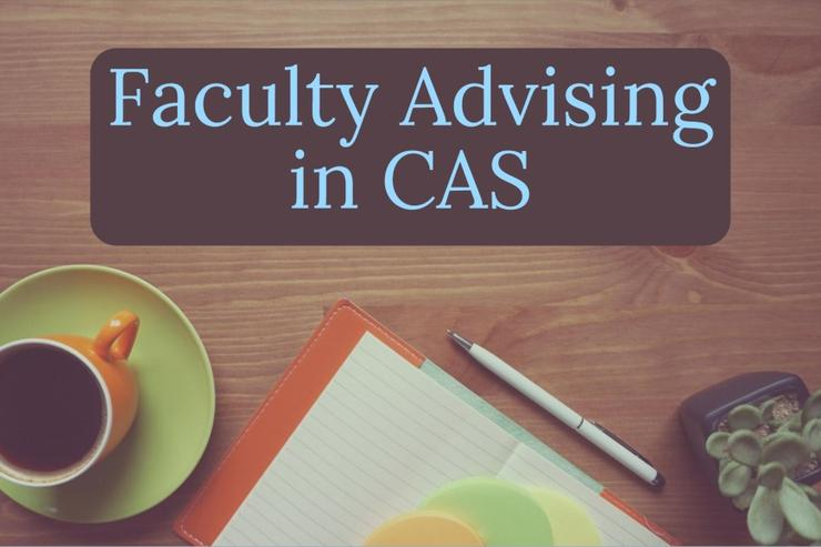 Faculty Advising in CAS