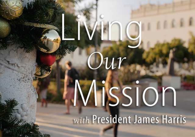 Living Our Mission with President James Harris