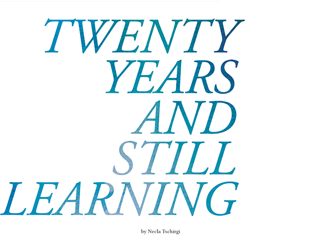 Twenty Years and Still Learning by Necla Tschirgi