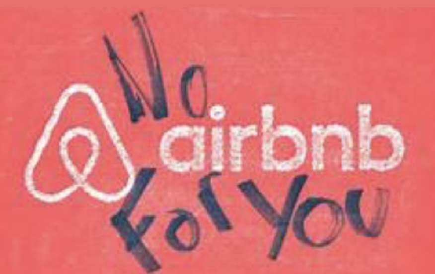 Image is of sign saying No Airbnb For You