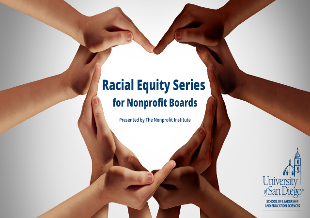 Racial Equity Series for Nonprofit Boards presented by The Nonprofit Institute