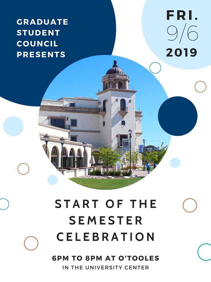 GSC Start of Semester Celebration on September 6, 2019 at 6:00pm at O'Tooles in the University Center.