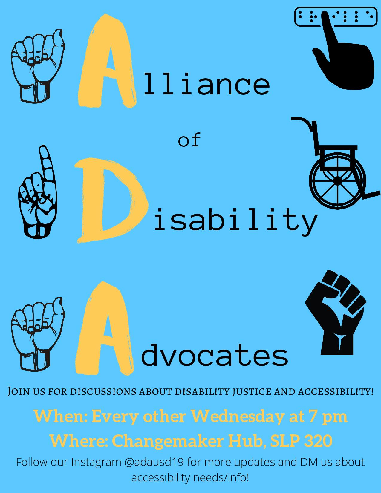 The purpose of this organization is to foster an inclusive and safe environment for people with disabilities and allies without disabilities.
