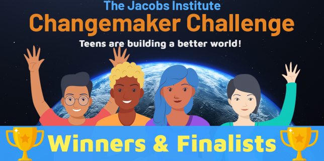 The Jacobs Institute Changemaker Challenge Winners and Finalists