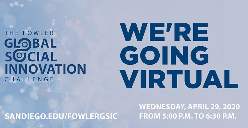 There will be 18 USD teams seeking one of two slots in the Fowler Global Social Innovation Challenge when the USD finals take place online on April 29.