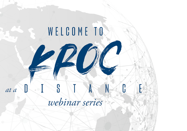 Kroc at a Distance Webinar Series