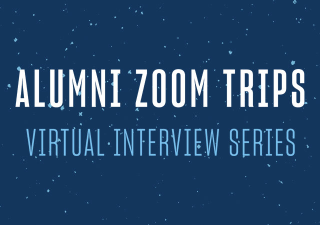 Alumni Zoom Trips, Virtual Interview Series on a speckled blue background