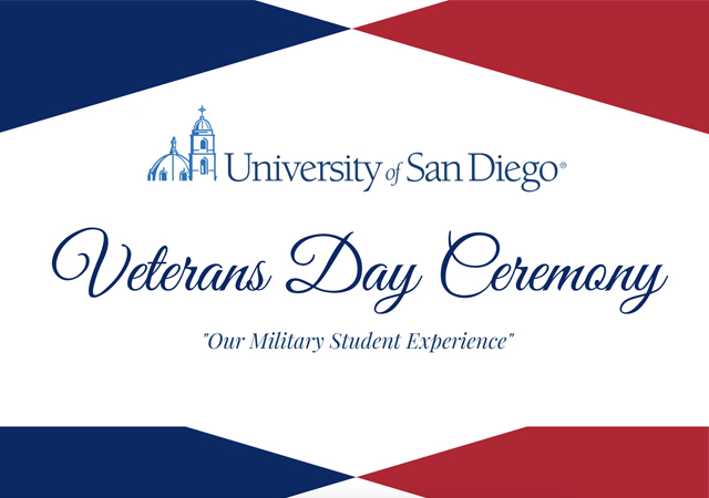 University of San Diego - Veterans Day Ceremony - Our Military Student Experience