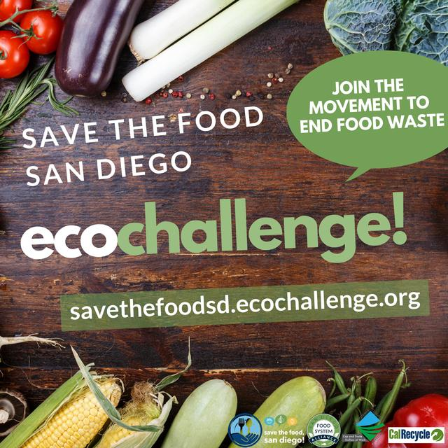 Announcement flyer for Save the Food San Diego EcoChallenge