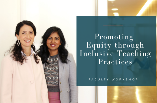 """image of Drs. Kelly Hogan and Viji Sathy with text next to image that reads """"Promoting Equity through Inclusive Teaching Practices"""""""