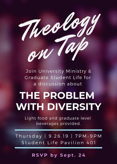 GSL & UM Theology on Tap on September 26, 2019 at 7pm in SLP 401.