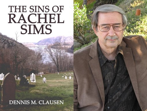 Dennis Clausen and his book The Sins of Rachel Sims