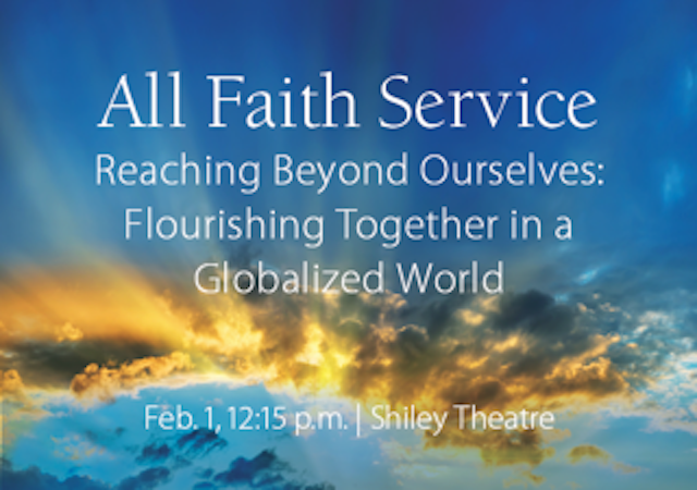 All Faith Service, Feb. 1, 2018 at 12:15 p.m. in Shiley Theatre
