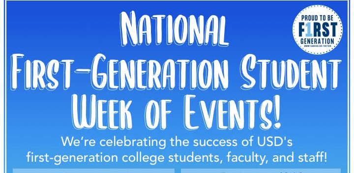 The University of San Diego is celebrating and recognizing all who identify as First-Generation college students, including faculty, staff and alumni, with several events Nov. 4-8.